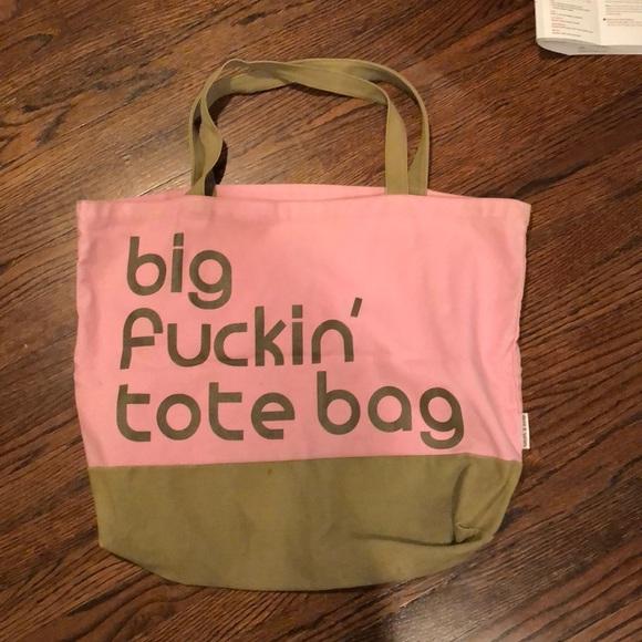 Big fucking tote bag